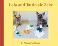 LOLA AND TATTLETALE ZEKE