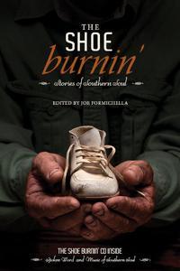The Shoe Burnin'