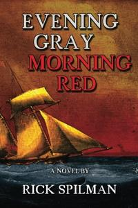 EVENING GRAY MORNING RED