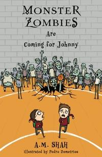 Monster Zombies Are Coming for Johnny