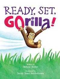 READY, SET, GORILLA!