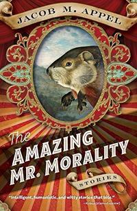 THE AMAZING MR. MORALITY