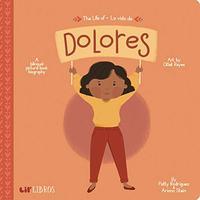 THE LIFE OF DOLORES / LA VIDA DE DOLORES