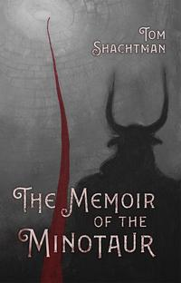 THE MEMOIR OF THE MINOTAUR