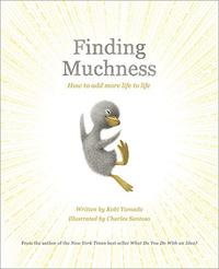 FINDING MUCHNESS