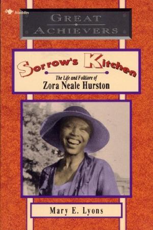 SORROW'S KITCHEN: The Life and Folklore of Zora Neale Hurston