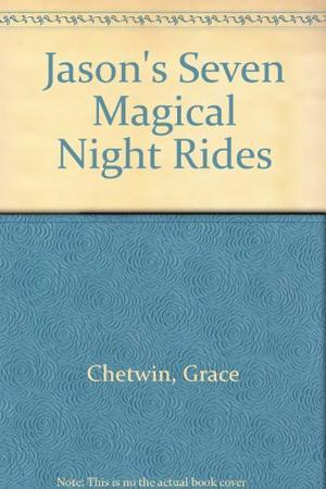 JASON'S SEVEN MAGICAL NIGHT RIDES