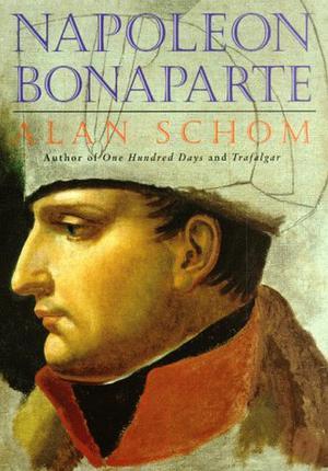 napoleon bonaparte by alan schom kirkus reviews