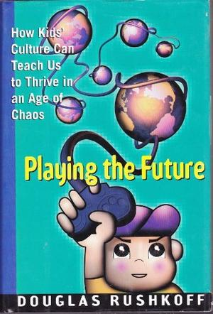 PLAYING THE FUTURE