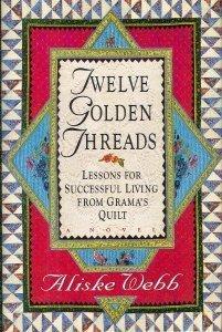 TWELVE GOLDEN THREADS