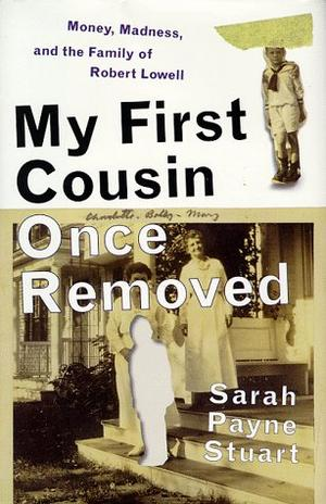 MY FIRST COUSIN ONCE REMOVED