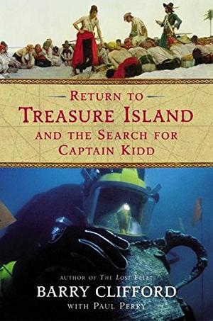 THE RETURN TO TREASURE ISLAND AND THE SEARCH FOR CAPTAIN KIDD