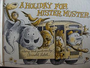 A HOLIDAY FOR MISTER MUSTER