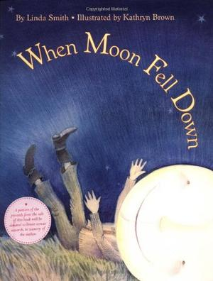 WHEN MOON FELL DOWN