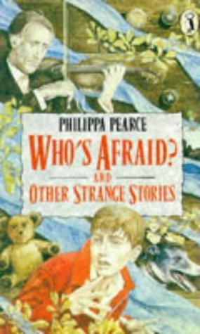 WHOS AFRAID AND OTHER STRANGE STORIES