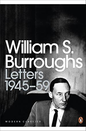 THE LETTERS OF WILLIAM S. BURROUGHS