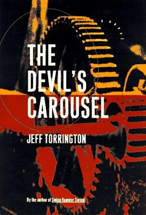 THE DEVIL'S CAROUSEL