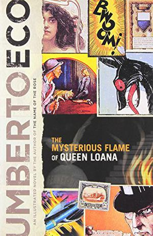 The Mysterious Flame Of Queen Loana Kirkus Reviews