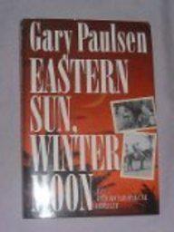 EASTERN SUN, WINTER MOON