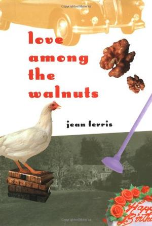 LOVE AMONG THE WALNUTS