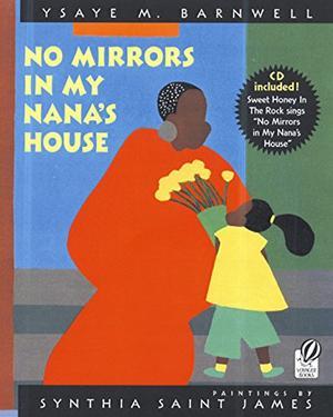 NO MIRRORS IN MY NANA'S HOUSE