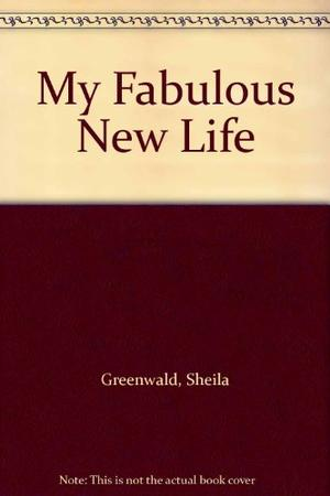 MY FABULOUS NEW LIFE