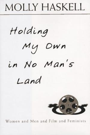 HOLDING MY OWN IN NO MAN'S LAND