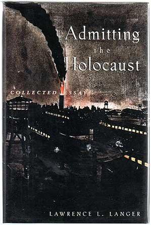 ADMITTING THE HOLOCAUST