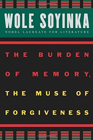 """THE BURDEN OF MEMORY, THE MUSE OF FORGIVENESS"""