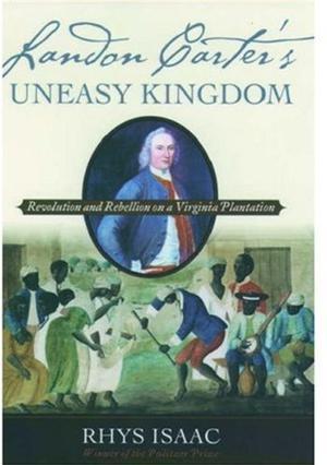LANDON  CARTER'S UNEASY KINGDOM