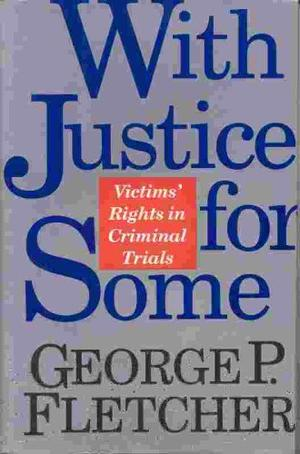 WITH JUSTICE FOR SOME