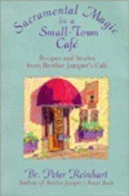 SACRAMENTAL MAGIC IN A SMALL-TOWN CAFê
