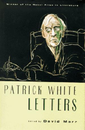 PATRICK WHITE: LETTERS