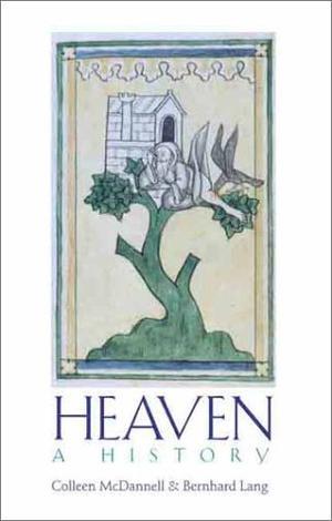 HEAVEN: A HISTORY
