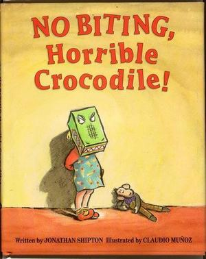 NO BITING, HORRIBLE CROCODILE!