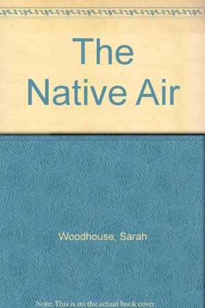 THE NATIVE AIR