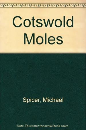 COTSWOLD MOLES