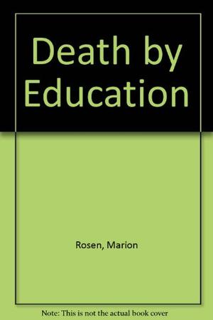 DEATH BY EDUCATION