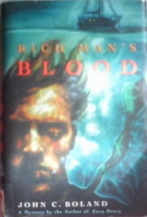 RICH MAN'S BLOOD