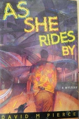 AS SHE RIDES BY