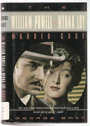 THE WILLIAM POWELL AND MYRNA LOY MURDER CASE