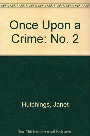ONCE UPON A CRIME II