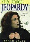 FILE UNDER: JEOPARDY