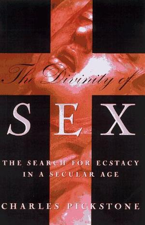 THE DIVINITY OF SEX