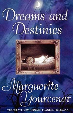 DREAMS AND DESTINIES