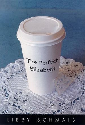 THE PERFECT ELIZABETH