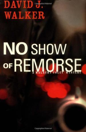NO SHOW OF REMORSE