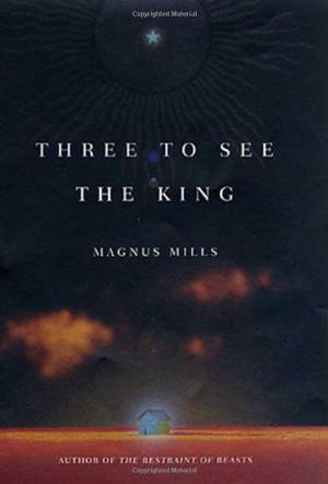 THREE TO SEE THE KING