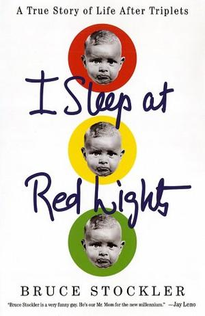 I SLEEP AT RED LIGHTS