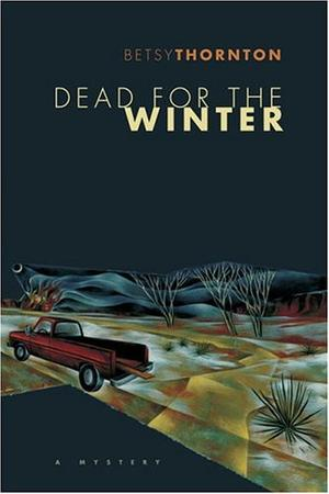 DEAD FOR THE WINTER